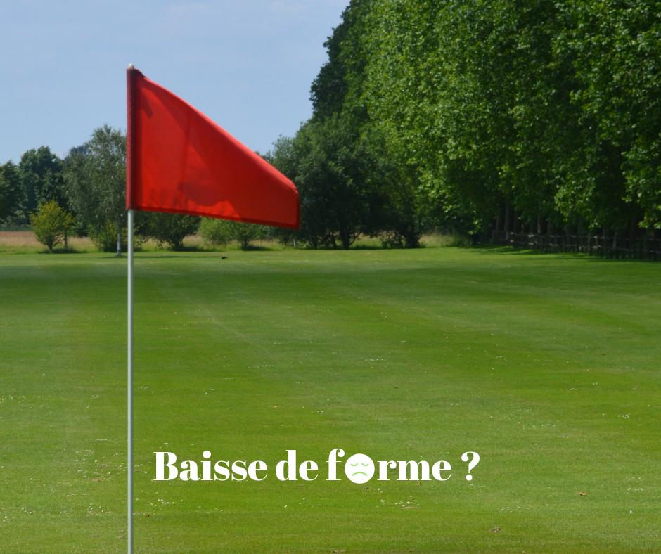 fandegolf.fr - fan de golf - baisse de forme