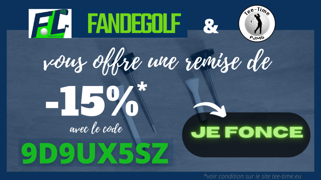 fandegolf - remise - 15 pourcent - tee-time PJMG - golf tees
